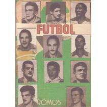 Cartela Cromos - 11 Craques Da Seleção 1958 - Futebol