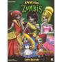 Album Princesas Zumbis Completo Sem Colar