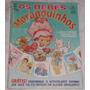 Álbum Os Bebês Moranguinhos - Ed. Abril - Completo