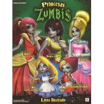 Álbum Princesas Zumbis, Completo C/ 144 Figurinhas P/ Colar