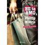 Livro Eu Te Amo, Phillip Morris