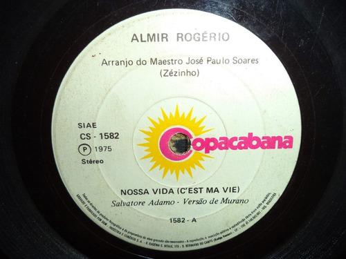 Almir Rogério - Compacto De Vinil - Nossa Vida