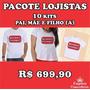 Pacote Lojista Camisetas Pai, Mãe E Filho (a)