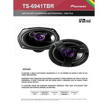 Alto Falante Pioneer 6x9 Triaxial 100w Rms Ts-6940br