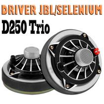 Super Driver Jbl / Selenium D250 Trio Fenólico 200w Rms