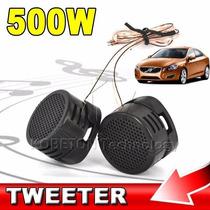 Par De Mini Tweeter 500w Rms Importado - Barato