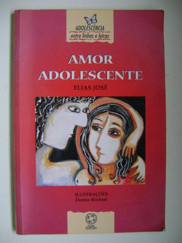 Amor Adolescente Elias Jose