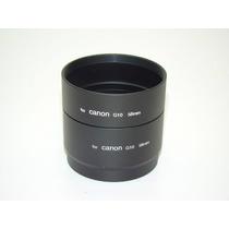 Tubo Adaptador Canon A510 A520 A570 A590 G9 G10 G11 S2 S3 S5