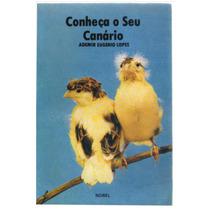 Conheça O Seu Canário - Ademir Eugenio Lopes