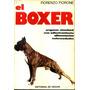 El Boxer Origenes, Standard,cria,adiestr., Aliment..-fiorone