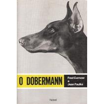 Livro - O Dobermann - Ilustrado