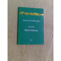 Livro S/ Cavalo Relatório 2000 - Jockey Club Brasileiro -