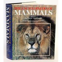 The Encyclopedia Of Mammals - A Enciclopédia Dos Mamíferos -