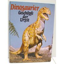 Livro Dinossauros Animais Pré-históricos Ilustrado Antigo