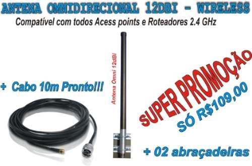 Antena Omnidirecional 12dbi + Cabo 10m Mega Promoçao
