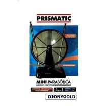 Antena Prismatic -mini Parabolica