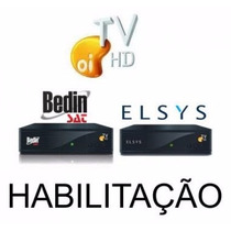 Habilitamos Receptores Elsys E Bedinsat Oi Tv Hd Livre