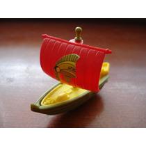 Navio Barco Romano Kinder Ovo Antigo