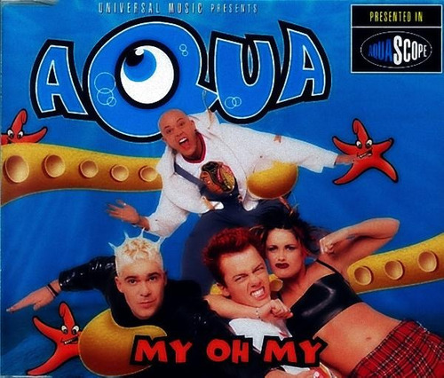 aqua-my-oh-my-cd-single-14001-MLB189700397_7312-O.jpg