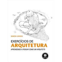Livro: Exercícios De Arquitetura