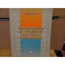 Manual Pratico De Arquitetura Para Clinicas E Laboratórios