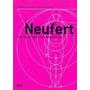 Livro - Arte De Projetar Em Arquitetura - 18ª Edição - Ernst