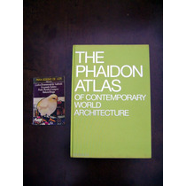Livro The Phaidon Atlas Of Contemporary World Architecture