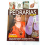 Revista Faça Decore Pedrarias Roupas Colares Objetos India
