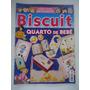 Biscuit Quarto De Bebê - Fazendo Artesanato Biscuit #02