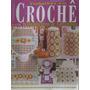 Crochê - Revista Bordados Modernos - Banheiros & Cozinha
