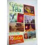 Revista: Galeria Em Tela Nº 93 Marcio Petroni -clovis Pescio