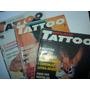 Lote (03) Revista Tattoo Metalhead Ano 1 N° 2, 4, 5 Tatuagem