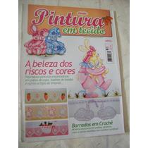 Revista: Pintura Em Tecido Nº 1 - Barrados Em Crochê