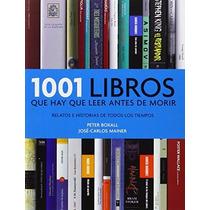 Livro Espanhol 1001 Libros Que Hay Que Leer Antes De Morir