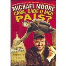 Livro Michael Moore Cara,cade O Meu Pais