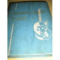 Livro Roberto Carlos Em Prosa E Versos Vol 3 - Produto Raro!