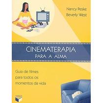 Cinematerapia Para A Alma: Guia Filmes Perfeito Mesa Centro