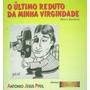O Último Reduto Da Minha Virgindade (mário Quintana)