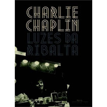 Luzes Da Ribalta Charles Chaplin Companhia Das Letras