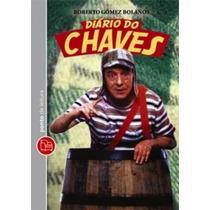 Diário De Chaves - Roberto Gómes Bolaños - Livro Impresso