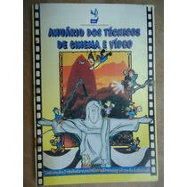 Livro - Anuário Dos Técnicos De Cinema E Vídeo - Sti