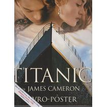 Titanic - Livro Pôster - James Cameron