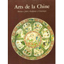 Arts De La Chine - Bronze/jade/sculpture/céramique - Livro
