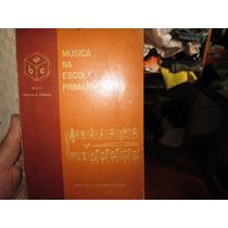 Musica Na Escola Primaria .