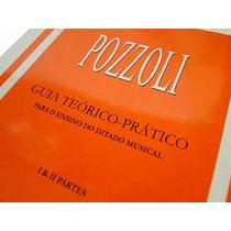 Pozzoli - Guia Teórico Prático P/ O Ensino Do Ditado Musical