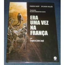 Era Uma Vez Na França Volume 1 Quadrinhos Livro Novo