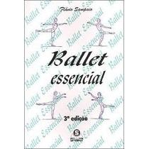 Ballet Essencial - Flávio Sampaio