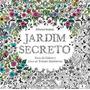 Jardim Secreto Livro Colorir Adulto Antiestress Frete 10,00
