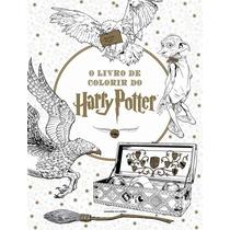 O Livro De Colorir Do Harry Potter - Antiestresse - Diversão