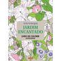 Livro Jardim Encantado - Livro De Colorir Antiestresse